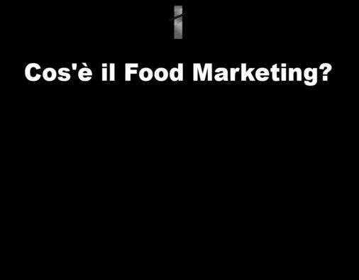 Cos'è il food marketing?